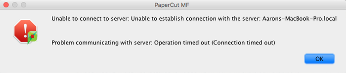 PaperCut KB   'Unable to connect to server' error when starting client
