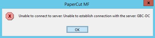 PaperCut KB | 'Unable to connect to server' error when starting client