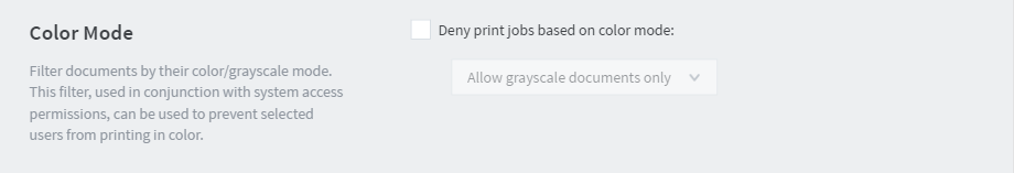 Select The Deny Print Jobs Based On Color Mode Check Box Allow Grayscale Documents Only From Drop Down List